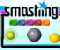 Smashing - Jeu Arcade